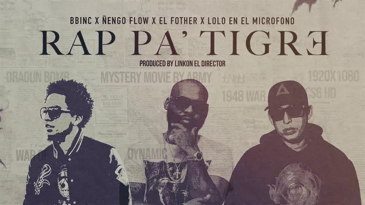 Nengo Flow, El Fother, Lolo En El Microfono - Rap Pa Tigre (Video Lyrics)