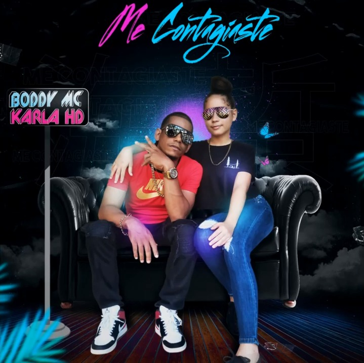 Boddy MC ft Karla HD - Me Contagie