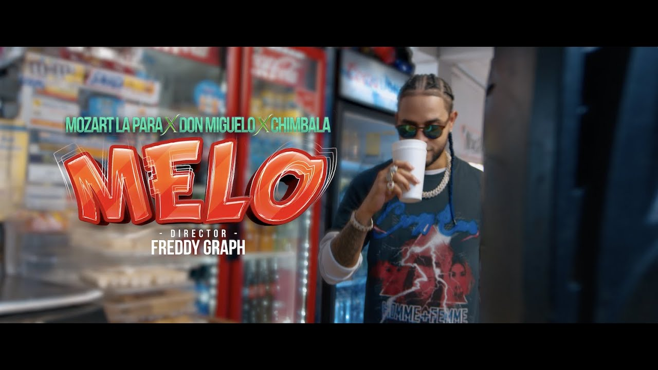 Mozart La Para ft Chimbala y Don Miguelo - Melo (Video Oficial)