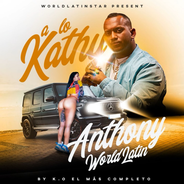 Anthony Worldlatin - A Lo Kathy