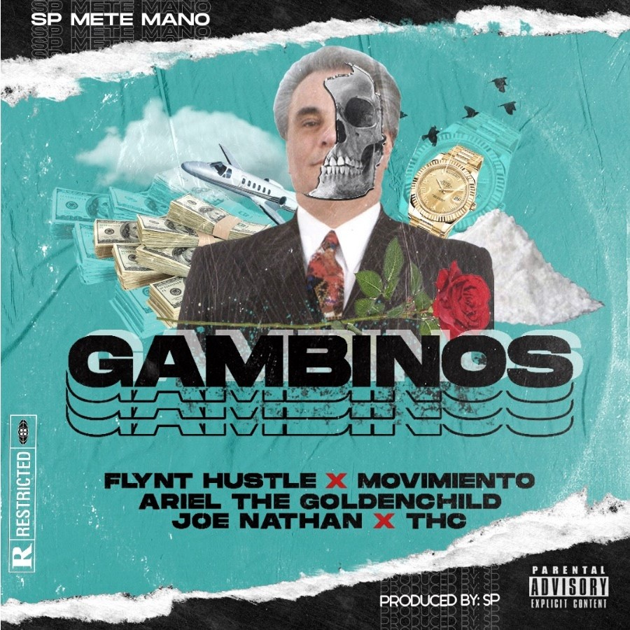 SP Mete Mano ft Flynt Hustle, Movimiento, THC, Joe Nathan, Ariel The Goldenchild - Gambinos