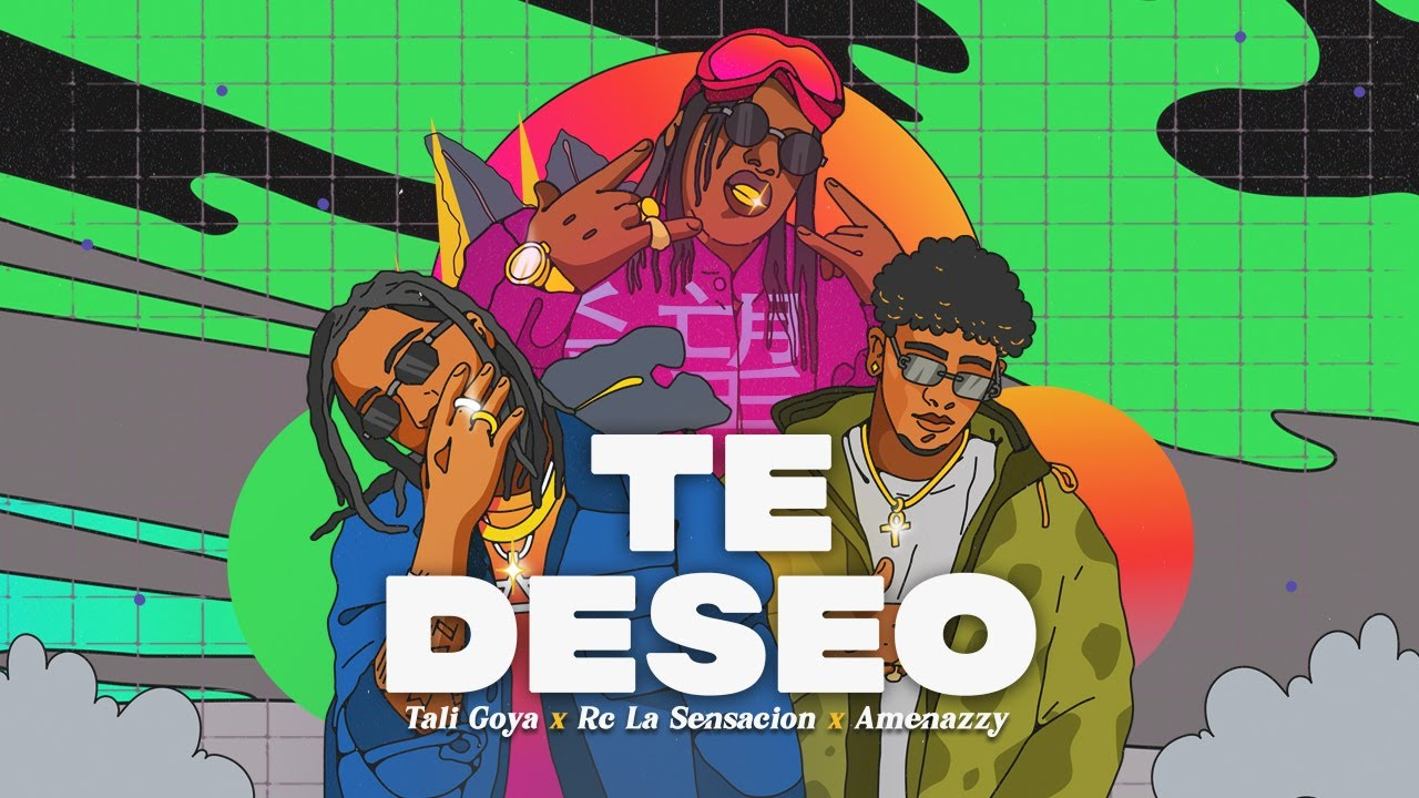 Tali Goya, Rc La Sensacion, Amenazzy - Te Deseo (Video Lyrics)
