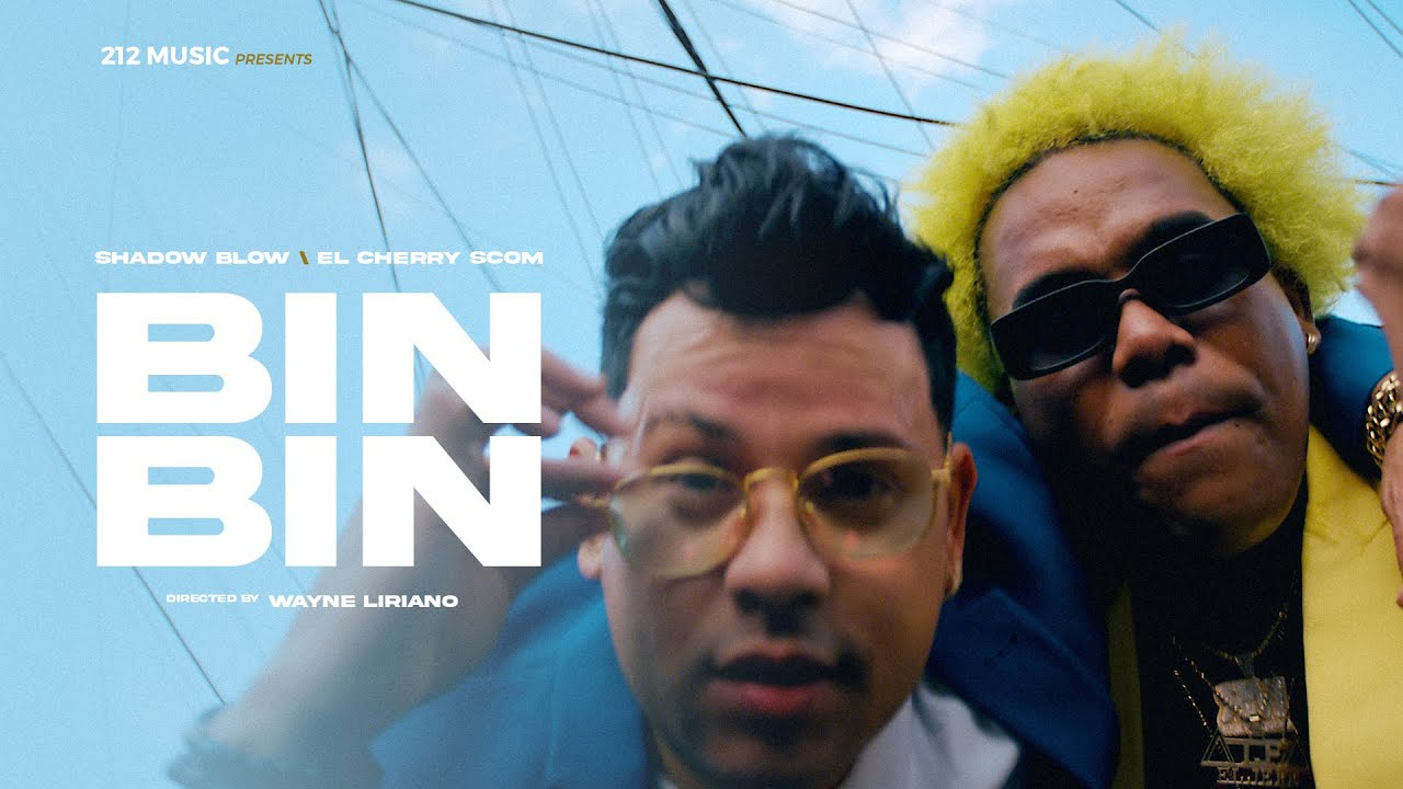Shadow Blow ft El Cherry Scom - Bin Bin (Video Oficial)