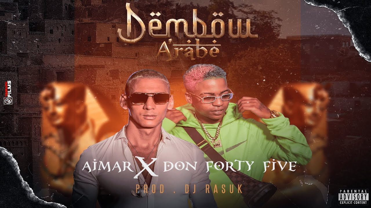 Aimar ft Don Forty Five - Dembow Arabe (Video Oficial)