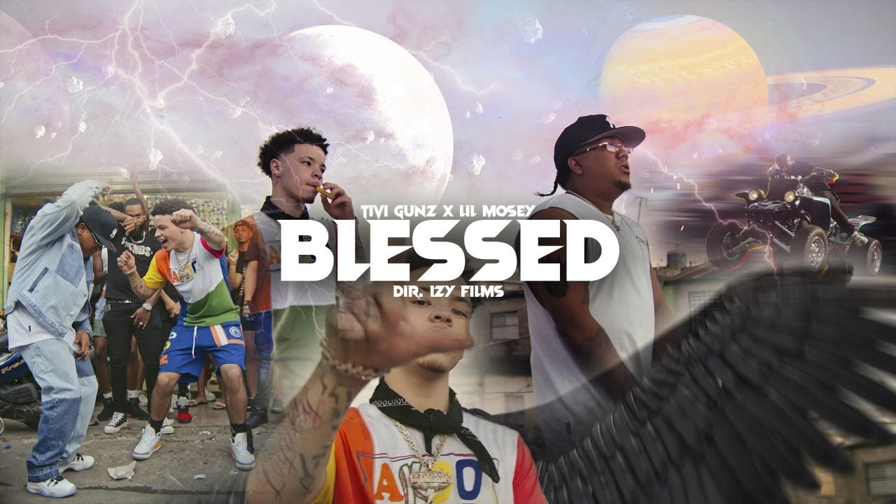 Tivi Gunz ft Lil Mosey - Blessed (Video Oficial)